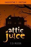Attic Juice eBook cover 1600x2400