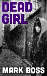 Dead Girl by Mark Boss for Bargain ebooks