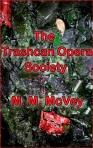 The Trashcan Opera Society Cover
