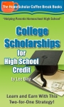 Kindle-Book-College-Scholarships-High-School-Credit-Coffee-Break